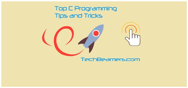 Top C Programming Tips and Tricks.