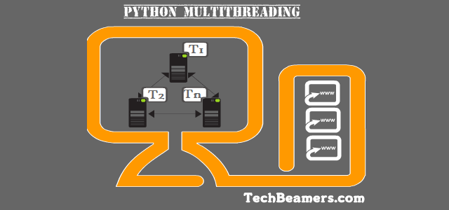 Python Multithreading Guide for Beginners and Experienced
