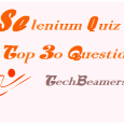 Selenium webdriver quiz with best 30 selenium questions.