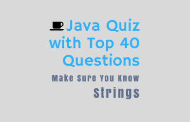 Core Java Quiz Online Test - Make Sure You Know Strings