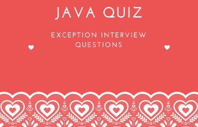 Advanced Java Quiz, Interview Questions and Answers