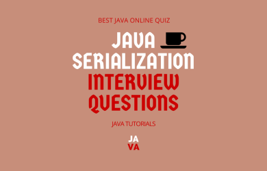Java Serialization Interview Questions