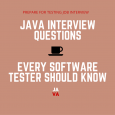JAVA INTERVIEW QUESTIONS EVERY SOFTWARE TESTER SHOULD KNOW