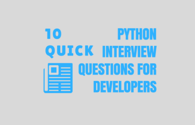 10 Quick Python Interview Questions for Developers