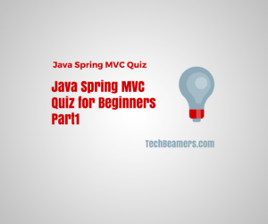 Java Spring MVC Quiz for Beginners-Part1