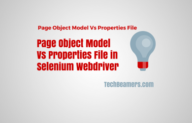 Page Object Model Vs Properties File in Selenium Webdriver