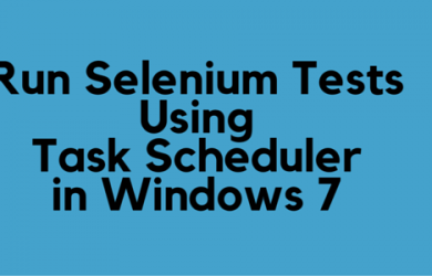 Run Selenium Tests Using Task Scheduler in Windows 7