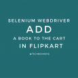 Selenium Webdriver - Add a book to the cart in Flipkart