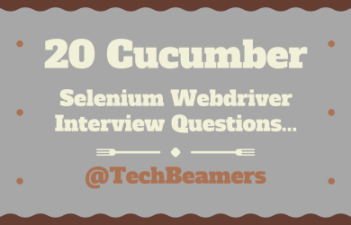 Selenium Webdriver Cucumber Interview Questions - 2019