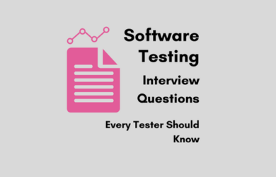 Software Testing Interview Questions for Testers