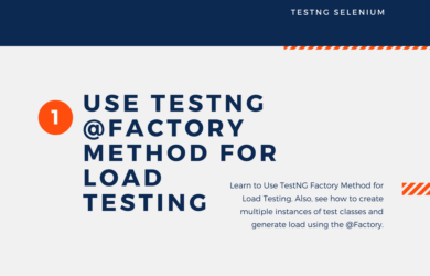 How to Use TestNG Factory Method for Load Testing