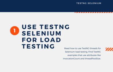 How to Use TestNG Threads for Selenium Load Testing