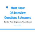 Must Know QA Interview Questions for Senior Test Engineer%2FTeam Lead