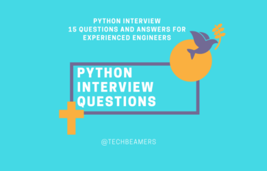 Top 15 Python Questions and Answers for Experienced Engineers