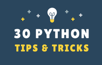Essential Python Tips and Tricks for Programmers.