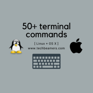 50+ terminal commands for linux and mac osx