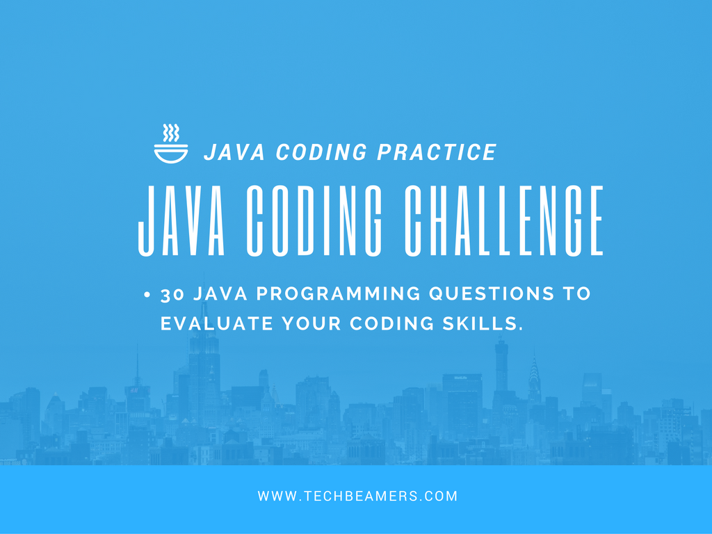 Best java coding questions to assess programming skills baditri Image collections