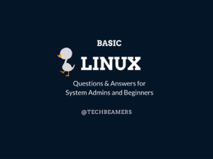 Linux Basic Questions And Answers for Beginners
