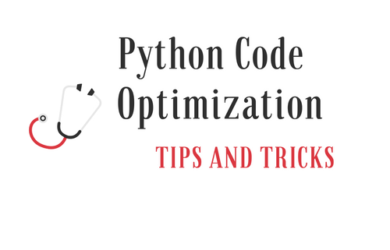 Python Code Optimization Tips and Tricks