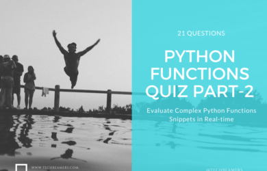 Python Functions Quiz Part-2 for Experienced Programmers