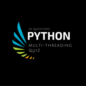 Python Multithreading Quiz - 20 Questions To Test Your Skills