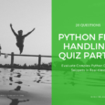 Python file handling quiz part-2 for Experienced Programmers