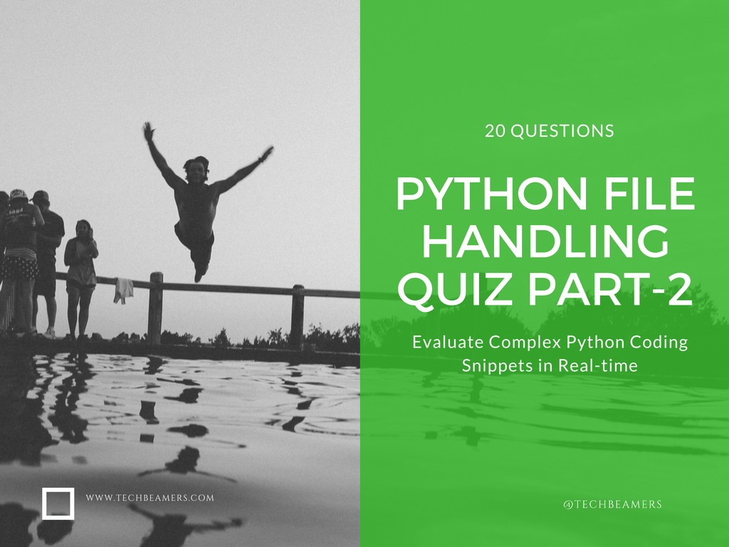 Manual Handeling Quiz Class Test 4 Integrated Circuits Proprofs Array Python File Handling Part 2 For Experienced Programmers Rh Techbeamers
