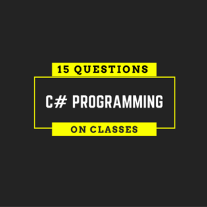 C# Programming Test with 15 Questions and Answers