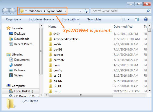 Use SysWOW64 to Check if Windows is 32-bit or 64-bit.