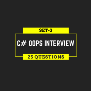 25 C# OOPs Interview Questions for Programmers