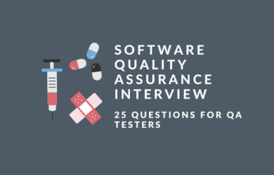 Software Quality Assurance Interview Questions for QA Testers