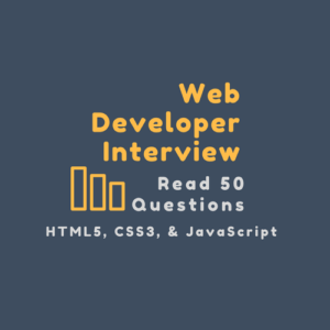 Web Developer Interview Questions And Answers 2019
