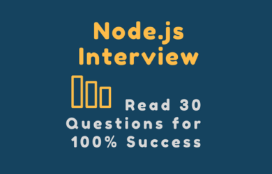 Top 30 Node.js Interview Questions with Answers