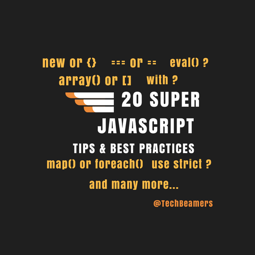 Super JavaScript Tips and Best Practices