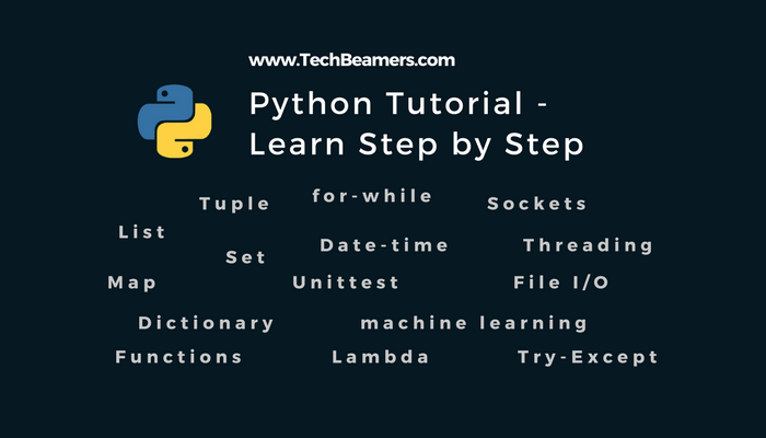 Python Tutorial - History, Installation & Core Programming Concepts
