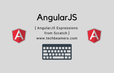 Learn Everything about AngularJS Expressions from Scratch