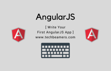 Write Your First AngularJS App