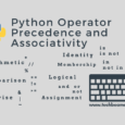 Python Operator Precedence and Associativity