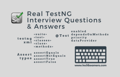 Real TestNG Interview Questions & Answers
