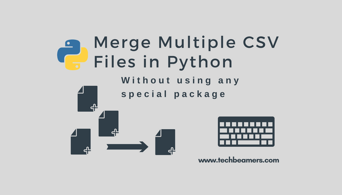 Python Example - How to merge multiple CSV files into one