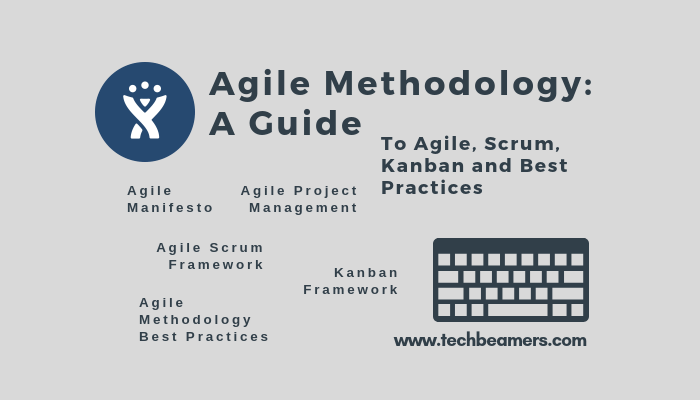 Agile Methodology - A Complete Guide
