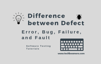 Difference between Defect, Error, Bug, Failure, and Fault