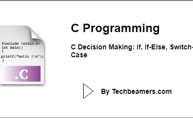 C Decision Making_ If, If-Else, Switch-Case