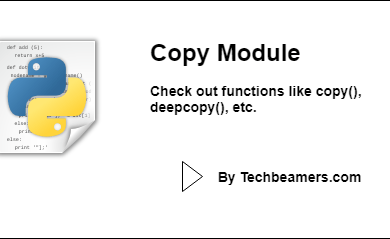Python Copy Module with Examples