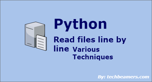 Read File Line by Line in Python - Various Ways by Examples