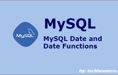 MySQL Date and Date Functions Explained with Examples